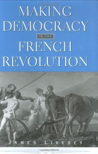 french revolution democracy in the Pierre-antoine antonelle and representative democracy in the french revolution minchul kim school of history, university of st andrews, st andrews, uk.
