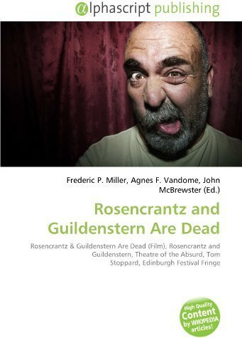 rosencrantz and guildenstern existentialism Rosencrantz and guildenstern live up to the idea of anti-heroes in existentialism by being each other's hopeless backbones and depending on the letter, which leads them to their fateful deaths through the utilization of vacillating identities, unforeseeable knowledge of the past, and anti-heroes, existentialism augmented rosencrantz and.