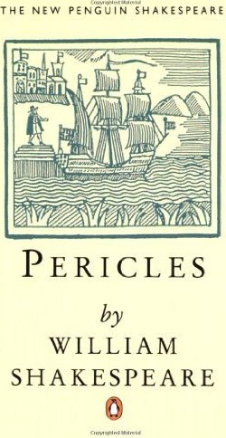 pericles by william shakespeare essay Act i prologue enter gower before the palace of antioch to sing a song that old was sung, from ashes ancient gower is come assuming man's infirmities,.