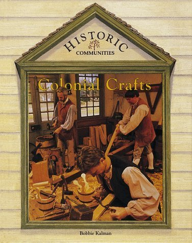 home crafts in colonial america essay