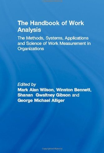 the analysis and design of work The analysis and design of work is one of the most important components to developing and maintaining a competitive advantage strategy implementation is virtually impossible without thorough attention devoted to work-flow analysis, job analysis, and job design.