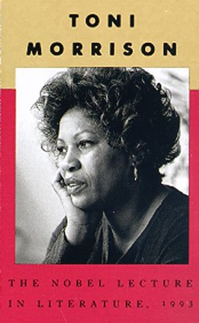 an analysis of toni morrisons nobel lecture The nobel prize–winning creator of characters like sula, beloved, pilate, milkman, is herself a creation of a writer named chloe wofford—who is now positioning toni morrison for posterity.