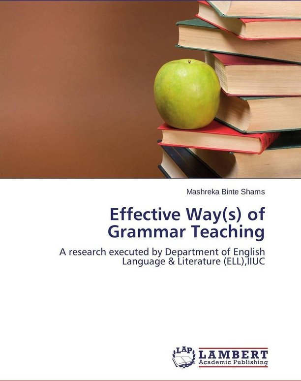 goals and techniques for teaching grammar However, teaching grammar has lagged behind the integration of pre, while and post stages although grammar instruction has recently been associated with contextual teaching (clandfield, nd direct grammar instruction is still very common contextual instructional techniques are not readily.