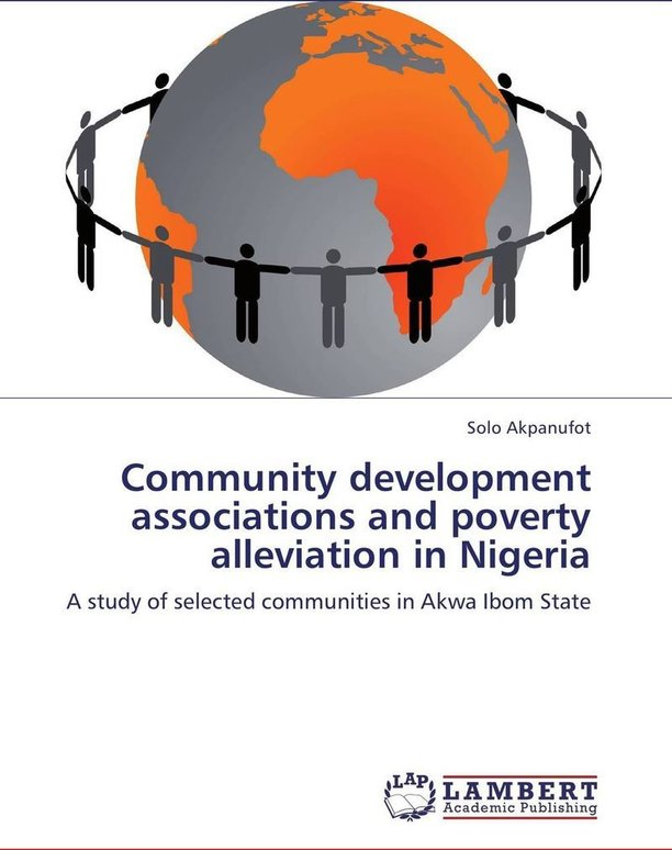 literature review on poverty alleviation in nigeria This research examines the relationship microfinance and poverty alleviation in nigeria, to understand the effectiveness of micro credit within the context of its current practice in edo state in particular, and the nation as a.
